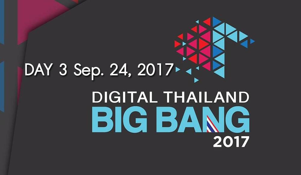Day 3 Digital Thailand Big Bang