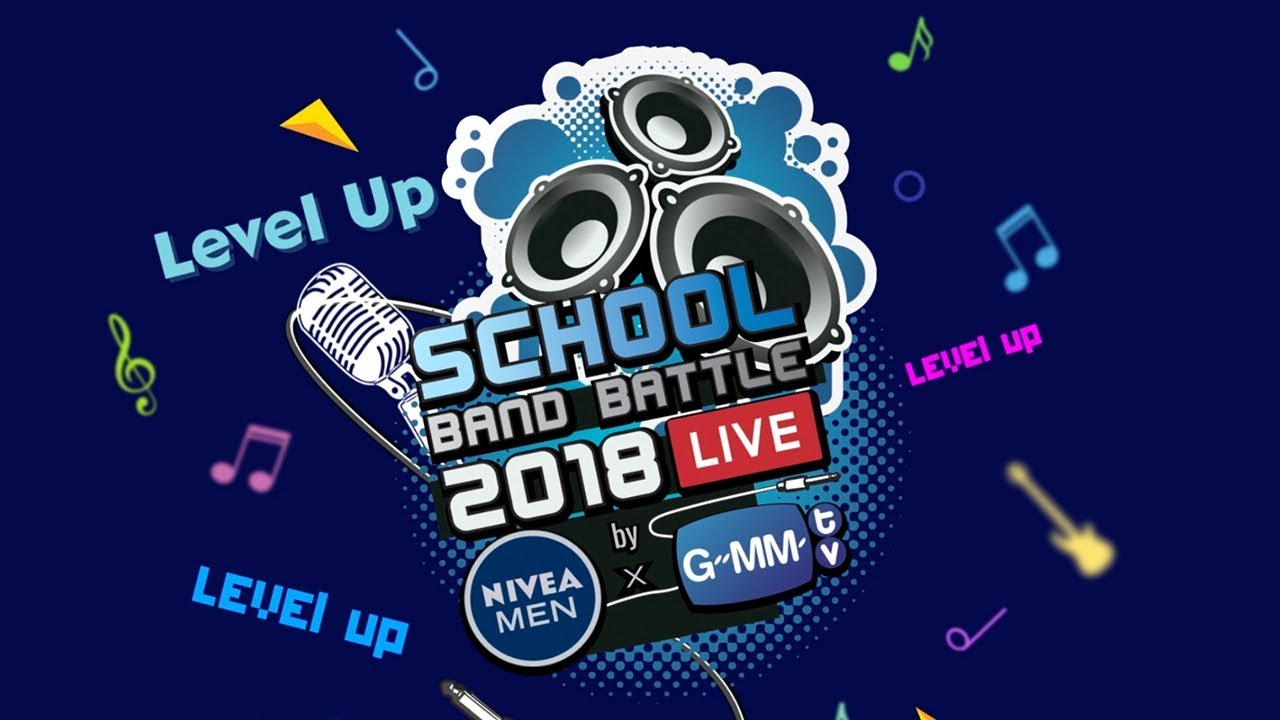 ชมย้อนหลัง Gmm School Band Battle 2018 by NIVEA MEN X GMMTV