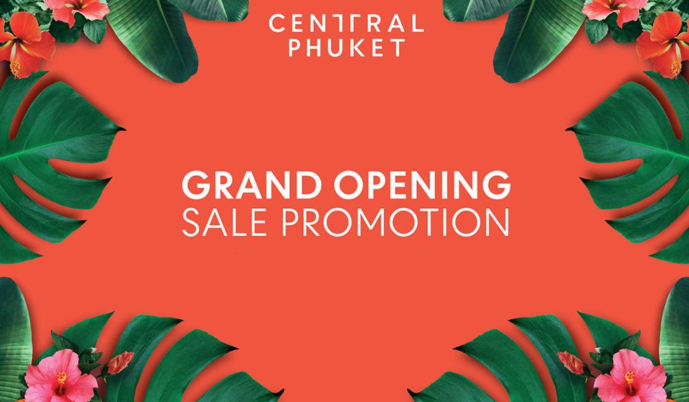 Grand Opening Central Phuket