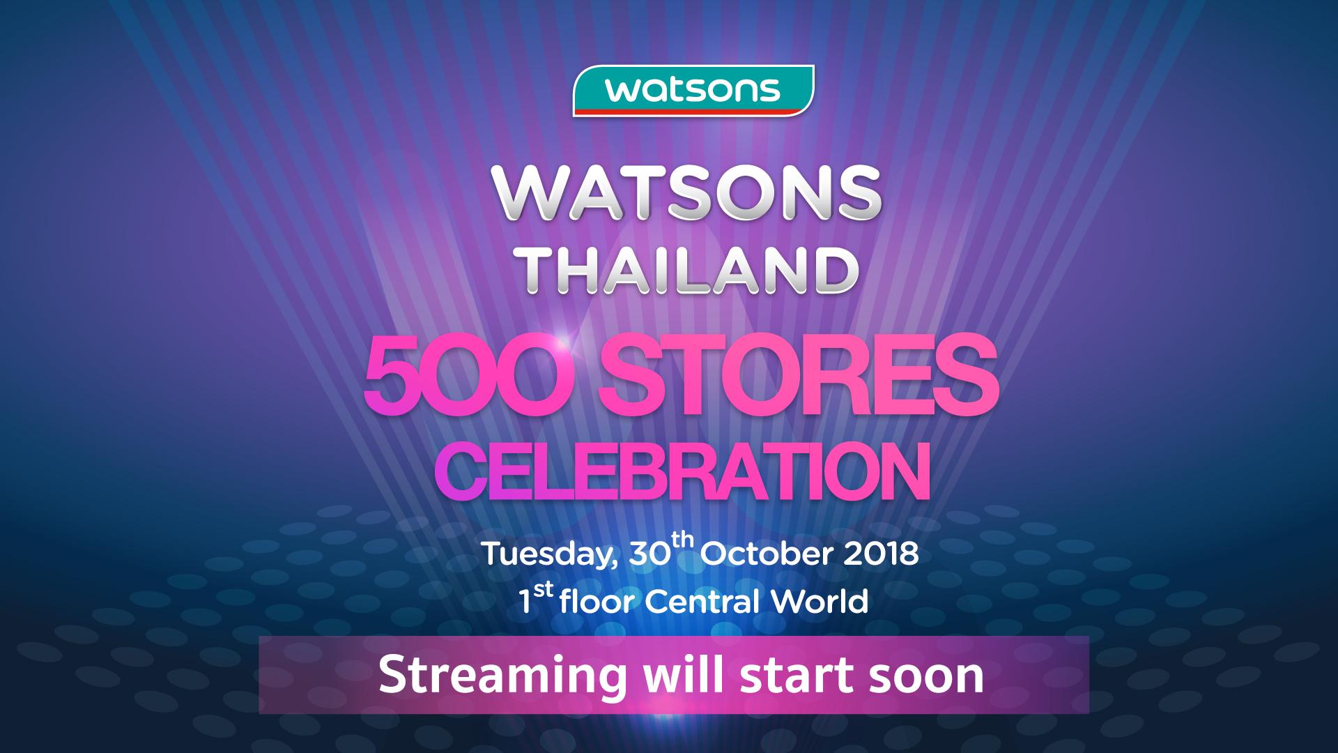 Watsons 500 Stores Celebration