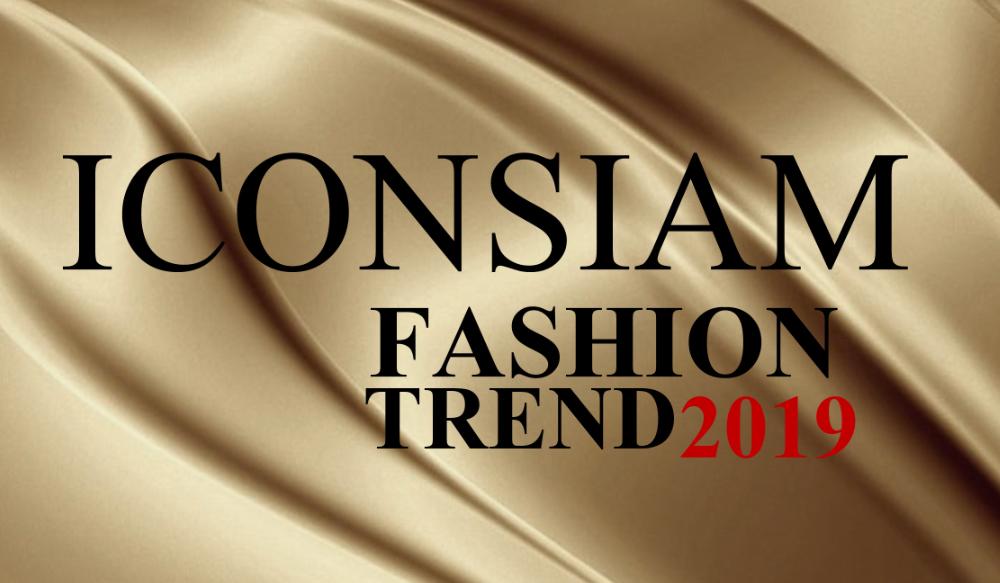 ICONSIAM Fashion Trend 2019