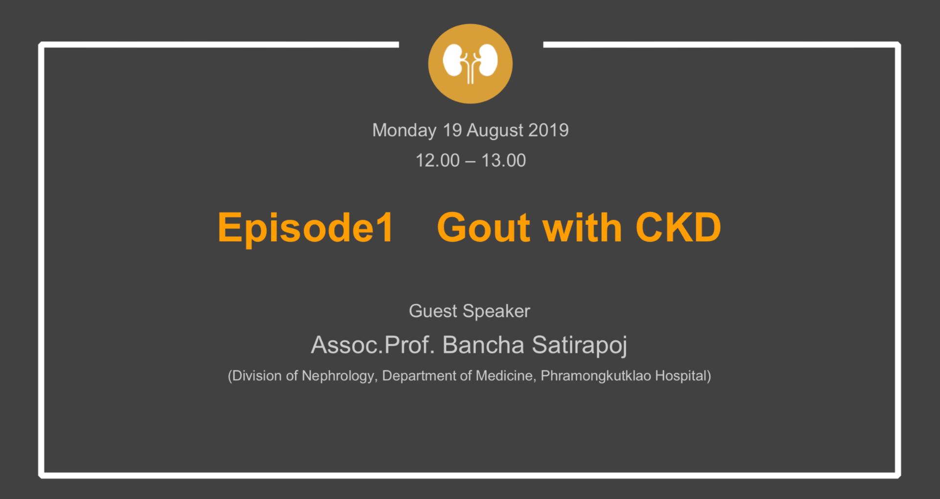 Astellas | Episode1 Gout eith CKD