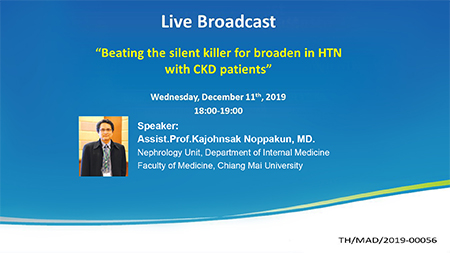 ชมย้อนหลัง Beating the slient killer for boarden on HTN with CKD patients