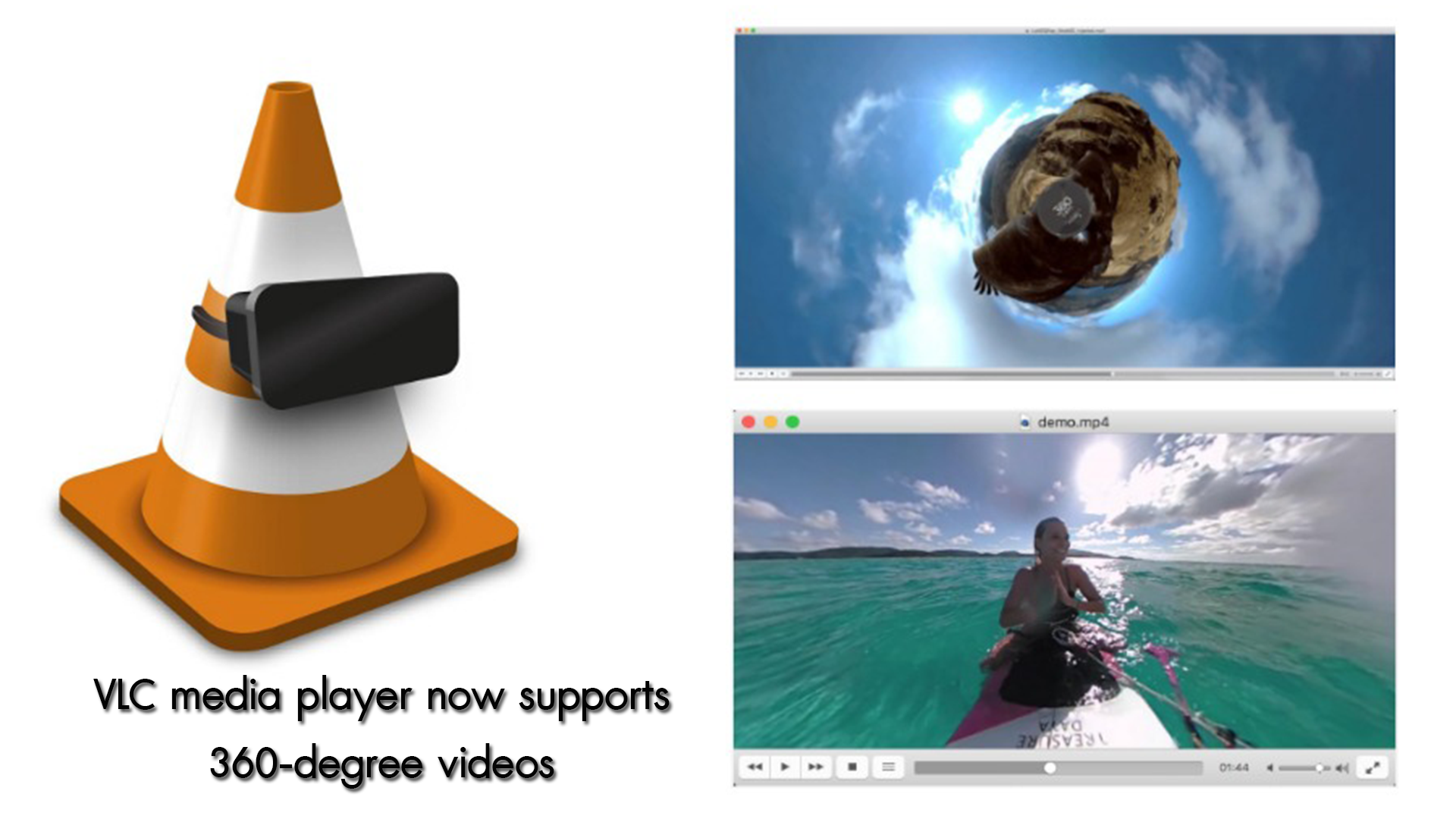 VLC Media Player โปรแกรมเล่นไฟล์ VDO ชื่อดังอัพเดทให้สามารถเล่น VDO และรูปภาพแลล 360 องศาได้แล้ว